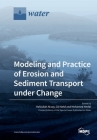 Modeling and Practice of Erosion and Sediment Transport under Change Cover Image