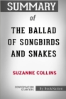 Summary of The Ballad of Songbirds and Snakes: Conversation Starters Cover Image