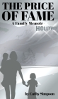 The Price of Fame: A Family Memoir Cover Image