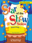 Star of the Show Solos - Book 4, Intermediate Cover Image