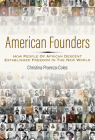 American Founders: How People of African Descent Established Freedom in the New World Cover Image