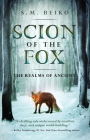 Scion of the Fox: The Realms of Ancient, Book 1 Cover Image