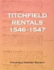 Titchfield Rentals 1546-1547 Cover Image