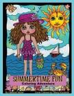 Summertime Fun: Summertime fun coloring adventure by Deborah Muller Cover Image