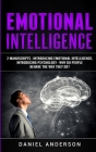 Emotional Intelligence: 2 Manuscripts - Introducing Emotional Intelligence, Introducing Psychology - Why do people behave the way they do? Cover Image