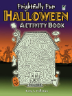 Frightfully Fun Halloween Activity Book (Dover Children's Activity Books) Cover Image