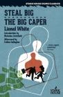 Steal Big / The Big Caper Cover Image