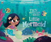 Little Mermaid (Ten Minutes to Bed) Cover Image