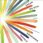 Speak No Evil Lib/E Cover Image
