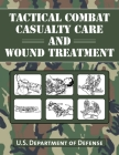 Tactical Combat Casualty Care and Wound Treatment Cover Image