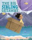 The Big Sibling Getaway Cover Image