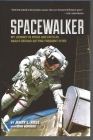 Spacewalker: My Journey in Space and Faith as Nasa's Record-Setting Frequent Flyer Cover Image