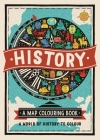 History: A Map Colouring Book (Map Colouring Books) Cover Image