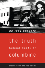 No Easy Answers: The Truth Behind Death at Columbine High School Cover Image