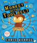 Monkey with a Tool Belt (Carolrhoda Picture Books) Cover Image