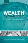 Wealth and Welfare States: Is America a Laggard or Leader? Cover Image