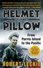 Helmet for My Pillow: From Parris Island to the Pacific Cover Image