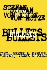 Bullets: Poetry, Verse & Fables Cover Image