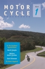 Motorcycle Adventures in the Southern Appalachians: North Georgia, Western North Carolina, East Tennessee Cover Image