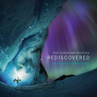 The Canadian Rockies: Rediscovered Cover Image