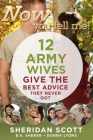 Now You Tell Me! 12 Army Wives Give the Best Advice They Never Got Cover Image