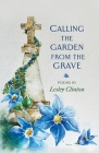 Calling the Garden from the Grave Cover Image