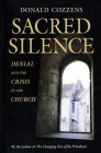 Sacred Silence: Denial and the Crisis in the Church Cover Image