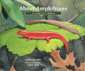 About Amphibians: A Guide for Children (About... #5) Cover Image
