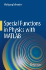 Special Functions in Physics with MATLAB Cover Image
