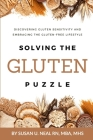 Solving the Gluten Puzzle: Discovering Gluten Sensitivity and Embracing the Gluten-Free Lifestyle Cover Image