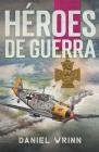 Héroes de Guerra Cover Image