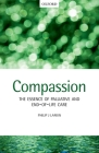 Compassion: The Essence of Palliative and End-Of-Life Care Cover Image