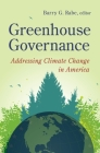 Greenhouse Governance: Addressing Climate Change in America Cover Image