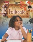 How to Tell a Folktale (Text Styles) Cover Image
