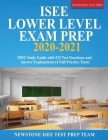 ISEE Lower Level Exam Prep 2020-2021: ISEE Study Guide with 512 Test Questions and Answer Explanations (4 Full Practice Tests) Cover Image