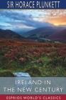 Ireland in the New Century (Esprios Classics) Cover Image