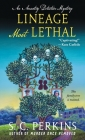 Lineage Most Lethal: An Ancestry Detective Mystery Cover Image