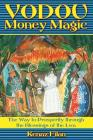 Vodou Money Magic: The Way to Prosperity through the Blessings of the Lwa Cover Image