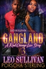 Gangland 3: A Real Chicago Love Story Cover Image