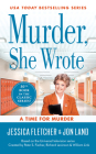 Murder, She Wrote: A Time for Murder (Murder She Wrote #50) Cover Image