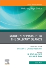 Modern Approach to the Salivary Glands, an Issue of Otolaryngologic Clinics of North America, 54 (Clinics: Surgery #54) Cover Image