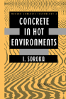 Concrete in Hot Environments (Modern Concrete Technology) Cover Image