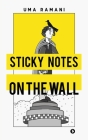 Sticky Notes on the Wall Cover Image