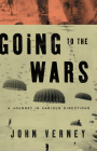 Going to the Wars: A Journey in Various Directions Cover Image