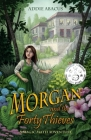 Morgan and the Forty Thieves: A Magic Math Adventure Cover Image
