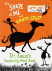 The Shape of Me and Other Stuff (Bright & Early Board Books(TM)) Cover Image