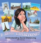 I Miss Everyone! Understanding Social Distancing Cover Image