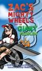 Zac's Mighty Wheels and the Giant Problem Cover Image