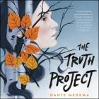The Truth Project Lib/E Cover Image