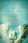 We Consciousness: 33 Profound Truths for Inner and Outer Peace Cover Image